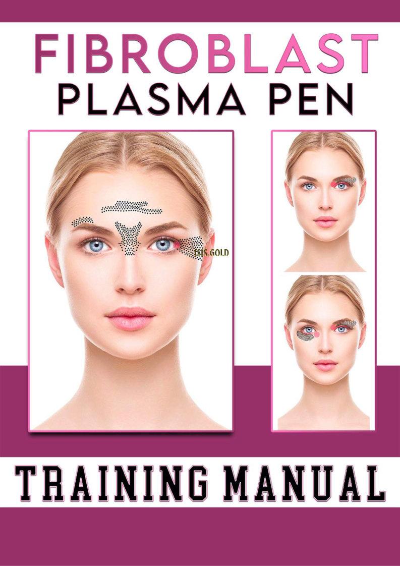 FREE FIRBROBLAST PLASMA PEN TRAINING MANUAL, plasma pen traing, fibroblast training